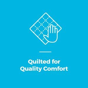 Quilted for Quality Comfort