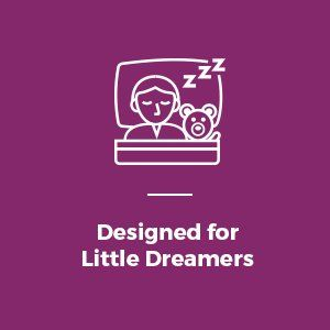 Designed for Little Dreamers